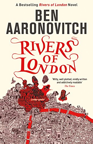 Rivers of London — Ben Aaronovitch