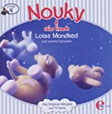 Nouky & seine Freunde - Hörspiel, Vol. 4: Lolas Mondlied