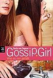 Gossip Girl 05. Wie es mir gefällt. [Kindle Edition]