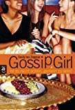 Gossip Girl 01. Ist es nicht schön, gemein zu sein? [Kindle Edition]