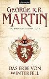 Das Lied von Eis und Feuer, Band  2: Das Erbe von Winterfell [Kindle Edition]