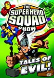 The Super Hero Squad Show - Tales of Evil!