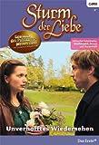 Sturm der Liebe 69: Unverhofftes Wiedersehen [Kindle Edition]