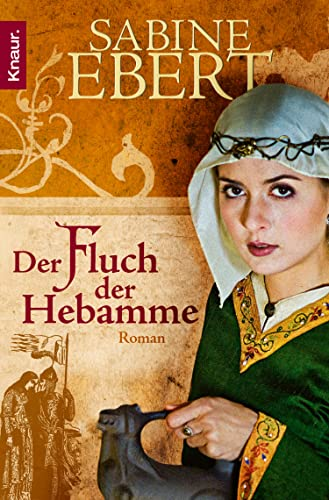 Der Fluch der Hebamme [Kindle-Edition]