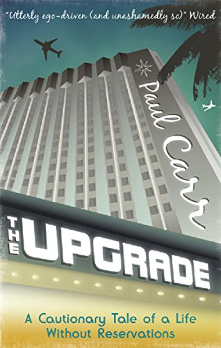 The Upgrade — Paul Carr