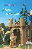 Mutti steigt aus [Kindle Edition]