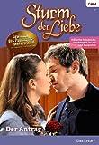Sturm der Liebe 72: Der Antrag [Kindle Edition]