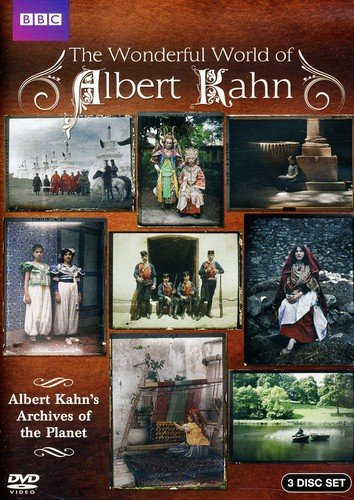 Wonderful World of Albert Kahn: