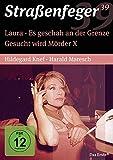Straßenfeger 39 - Laura/Gesucht wird Mörder X/Es geschah an der Grenze (4 DVDs)