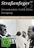 Straßenfeger 35 - Privatdetektiv Frank Kross/Eurogang (4 DVDs)