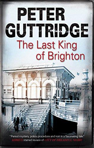 Last King of Brighton