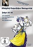 Königlich Bayerisches Amtsgericht - Folgen 33-36