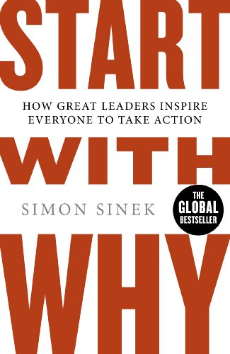 Start With Why — Simon Sinek
