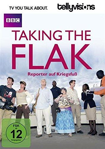 Taking the Flak - Reporter auf Kriegsfuß