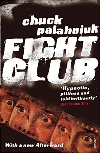 Fight Club — Chuck Palahniuk