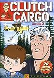 Clutch Cargo, Vol. 2 [RC 1]