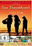Das Traumhotel - Vietnam