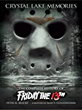 The Complete History of Friday the 13th (Standard Text Edition) (English Edition) [Kindle Edition]