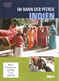 Im Bann der Pferde: Indien