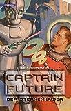 Captain Future 01. Der Sternenkaiser [Kindle Edition]