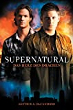 Supernatural: Das Herz des Drachens [Kindle Edition]