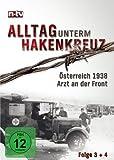 Teil 2: Österreich 1938 / Arzt an der Front