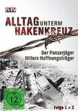 Alltag unterm Hakenkreuz, Teil 1: Der Panzerjäger / Hitlers Hoffnungsträger