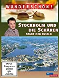 Wunderschön! - Stockholm und die Schären: Stadt der Inseln