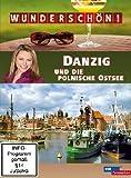 Wunderschön! - Danzig und die polnische Ostsee