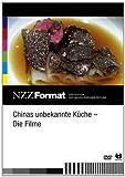 NZZ Format: Chinas unbekannte Küche - Die Filme