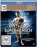 Mythos Supermensch - Die stärksten Männer der Welt