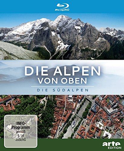 Die Alpen von oben: Die Südalpen [Blu-ray]