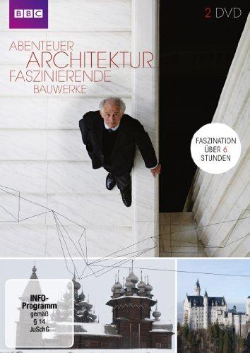 Abenteuer Architektur - Faszinierende Bauwerke