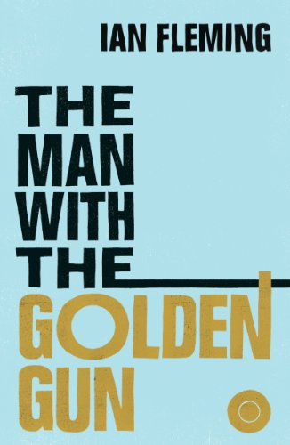 The Man with the Golden Gun — Ian Fleming