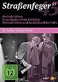 Straßenfeger 45 - Sherlock Holmes / Conan Doyle und der Fall Edalji / Sherlock Holmes und das Halsband des Todes (4 DVDs)