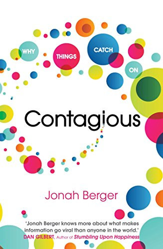 Contagious: How to Build Word of Mouth in the Digital Age — Jonah Berger