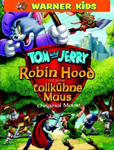 Tom und Jerry Robin Hood und seine tollkühne Maus