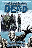 The Walking Dead, Band 15: Dein Wille geschehe [Kindle-Edition]