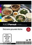 NZZ Format: Vietnams gesunde Küche