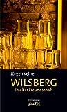Wilsberg - In alter Freundschaft [Kindle Edition]