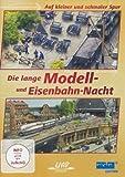 Die lange Modell- und Eisenbahnnacht