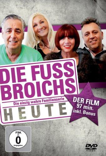 Die Fussbroichs Heute: Der Film