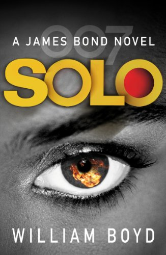 Solo: A James Bond Novel — William Boyd