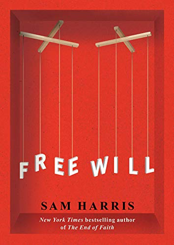 Free Will — Sam Harris