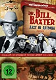 Dr. Bill Baxter - Arzt in Arizona (2 DVDs)