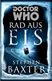 Doctor Who - Rad aus Eis [Kindle Edition]