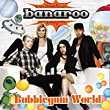 Banaroo: Bubblegum World