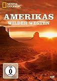 National Geographic - Amerikas Wilder Westen