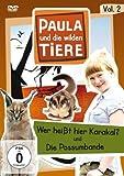 Paula und die wilden Tiere, Vol. 2: Wer heißt hier Karakal? / Die Possumbande