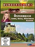 Wunderschön! - Österreich: Sonne, Berge, Wörthersee, Kärnten